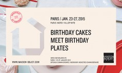 Maison & Objet Preview Maison & Objet Preview Maison & Objet Preview MO PARIS Jan2015 BirthdayCakes 20Anniversary print A4 horizontal 238x143