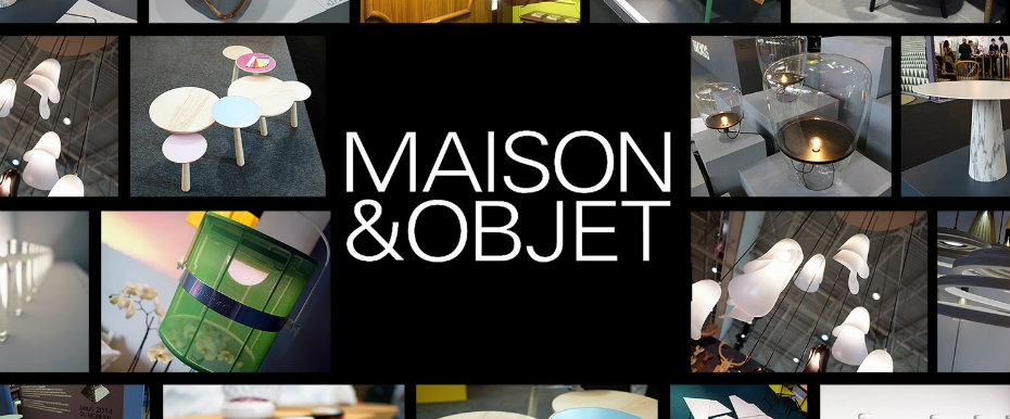 Complete Guide to Maison et Objet 2017