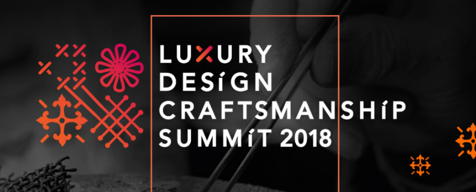 What to Expect from the Luxury Design and Craftsmanship Summit 2018